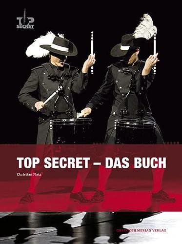 Top Secret - Das Buch: Christian Platz