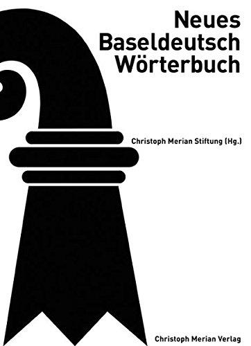 9783856165024: Neues Baseldeutsch Wörterbuch