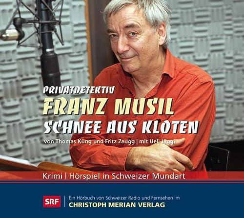 9783856165987: Privatdetektiv Franz Musil, Schnee aus Kloten, Audio-CD