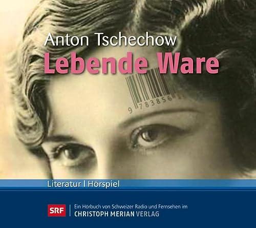 Lebende Ware: Anton Tschechow,Charles Brauer,Klaus