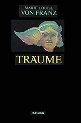 Ausgewählte Schriften 01. Träume: Marie-Louise von Franz