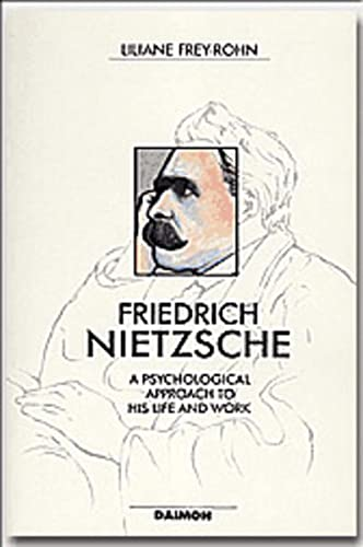 9783856305079: Friedrich Nietzsche: Beyond the Values of His Time