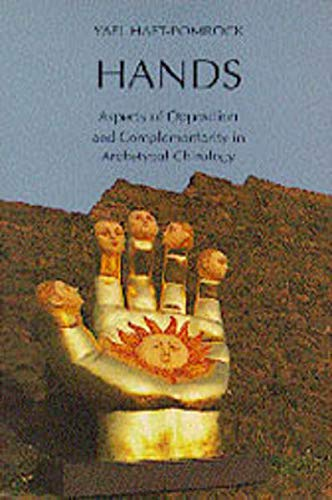 9783856305369: Hands: Aspects of Opposition and Complementarity in Archetyal Chirology