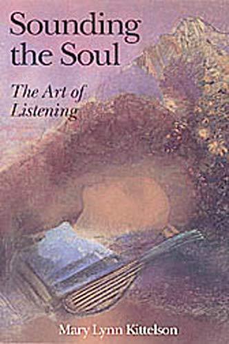9783856305543: Sounding the Soul: The Art of Listening