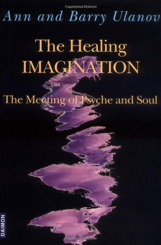 9783856305918: The Healing Imagination: The Meeting of Psyche and Soul
