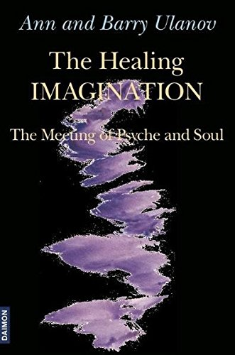 9783856307219: The Healing Imagination: The Meeting of Psyche and Soul