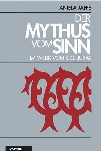 9783856307370: Der Mythos vom Sinn im Werk von C.G. Jung