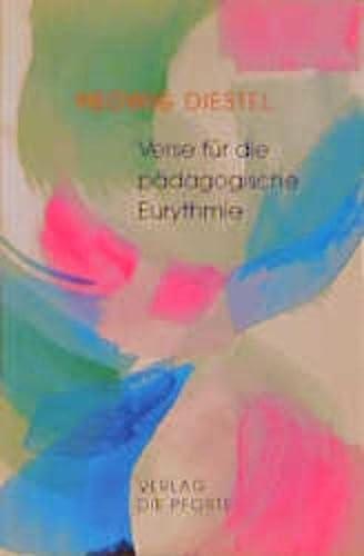 9783856361259: Verse f�r die p�dagogische Eurythmie: Und den rhythmischen Unterricht