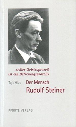 9783856361334: Aller Geistesprozess ist ein Befreiungsprozess: Der Mensch Rudolf Steiner