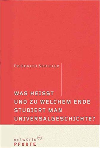 9783856361853: Was heißt und zu welchem Ende studiert man Universalgeschichte?
