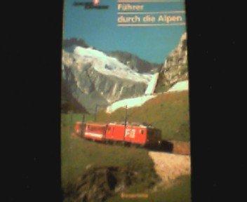 9783856372088: Der Glacier Express: Führer durch die Alpen by Berther, Felici; Caminada, Paul