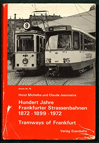 9783856490188: Hundert Jahre Frankfurter Strassenbahnen