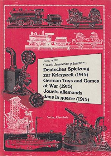 9783856491222: Deutsches Spielzeug zur Kriegszeit (1915) =: German toys and games at war (1915) (Archiv)