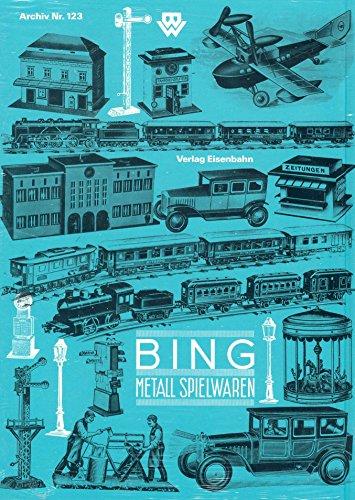 9783856491239: Bing 1928-1932. Metall Spielwaren /Jouets en metal /Juguetes de metal /Metal Toys