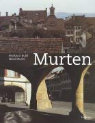 9783856548575: Murten. Gegenwart und Vergangenheit by
