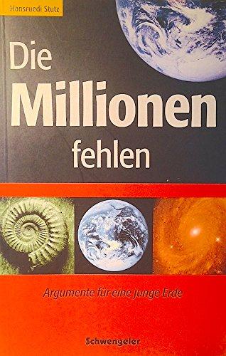 9783856661717: Die Millionen fehlen