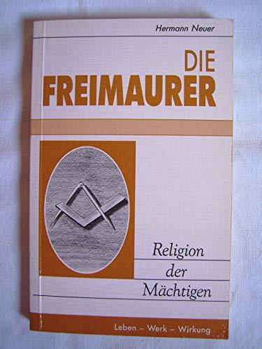 9783856663018: Die Freimaurer. Religion der M�chtigen