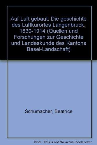Auf Luft gebaut: Schmacher, Beatrice: