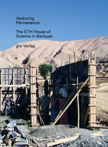 9783856762100: Venturing Permanence: The ETH House of Science in Bamiyan