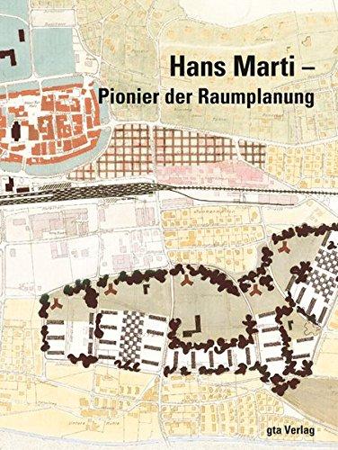 9783856762360: Hans Marti: Pionier der Raumplanung