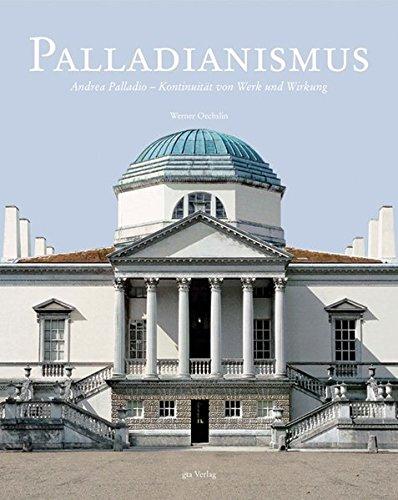 Palladianismus: Werner Oechslin
