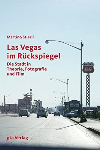 Las Vegas im Rückspiegel: Martino Stierli