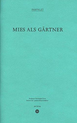 9783856762933: Mies als Gärtner