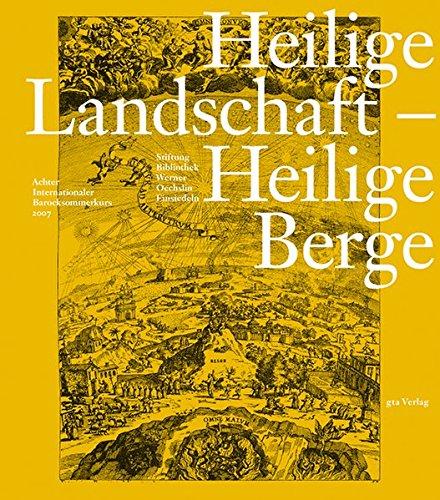 Heilige Landschaft ? Heilige Berge: Achter Internationaler: Blum Gerd, Stiftung