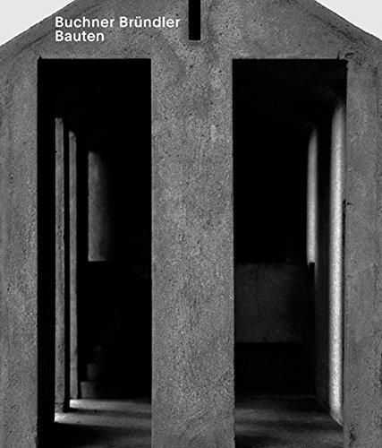 9783856762971: Buchner Bründler. Bauten
