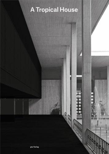 A Tropical House: Bruno Maurer