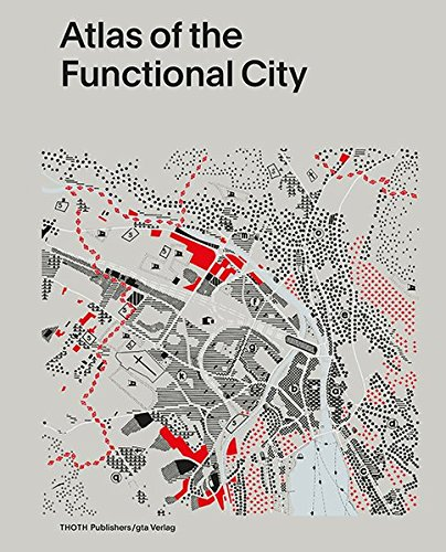 9783856763381: Atlas of the Functional City