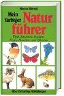 9783856802738: Mein farbiger Naturführer: Vögel, Säugetiere, Fische, Haustiere und Pflanzen