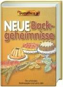 9783856805333: Dorothea's Neue Backgeheimnisse