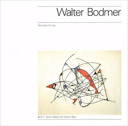 Walter Bodmer. Maler und Plastiker 1903-1973; Zwischen: Tschopp, Walter