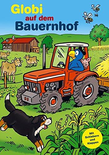 9783857030635: Globi auf dem Bauernhof