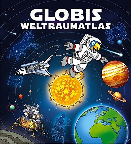 9783857030918: Globis Weltraumatlas