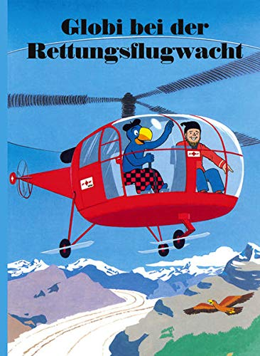 9783857030987: Globi bei der Rettungsflugwacht