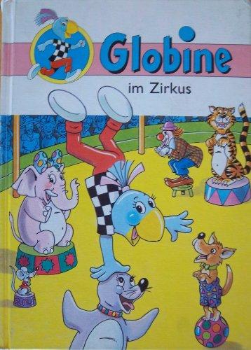 9783857031182: Globine im Zirkus