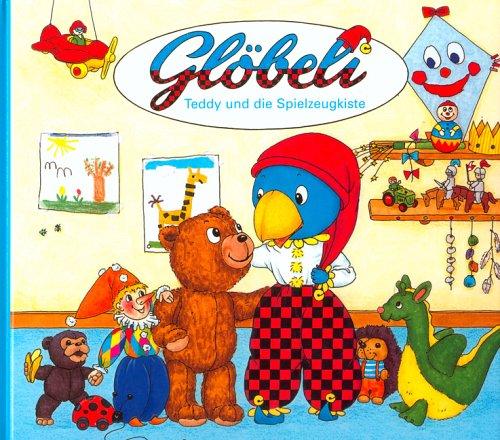 9783857032639: Gl�beli, Teddy und die Spielzeugkiste (Livre en allemand)