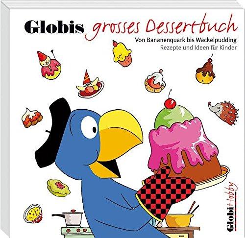 9783857033568: Globis grosses Dessertbuch
