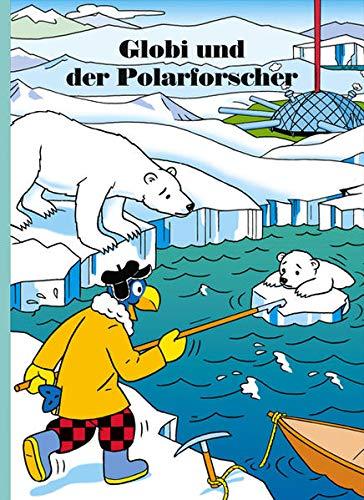 9783857033575: Globi und der Polarforscher
