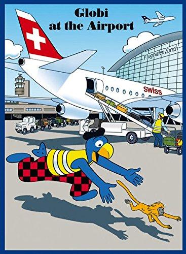 Globi at the Airport. Globi am Flughafen, englische Ausgabe