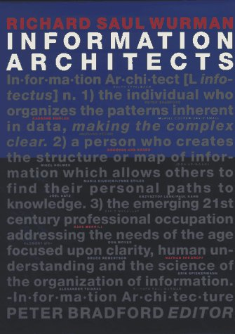 9783857094583: Information Architects: The Design of Information to Improve, Clarify and Facilitate the Process of Communication