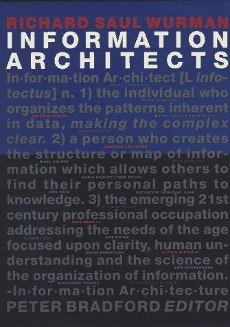 Information Architects : Ed. by Peter Bradford: Wurman, Richard S.