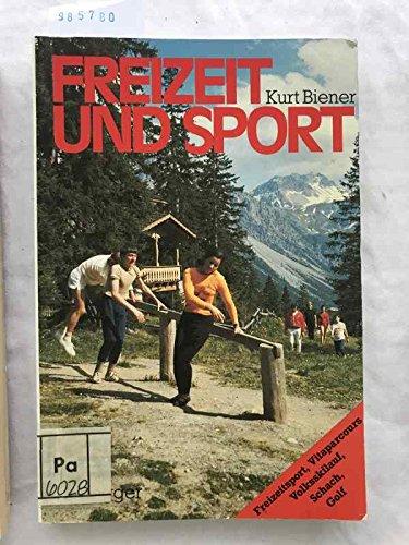 Freizeit und Sport. Freizeitsport, Vitaparcours, Volksskilauf, Schach,: Kurt Biener