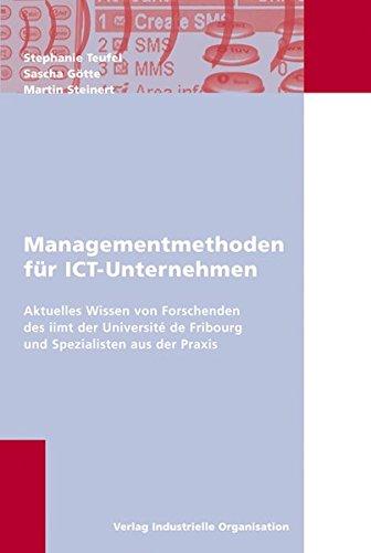 9783857437229: Managementmethoden für ICT-Unternehmen