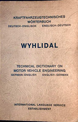 Kraftfahrzeugtechnisches Wörterbuch. Dictionary of automotive engineering. - Ferdinand, Wyhlidal,