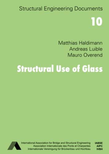 Structural Use of Glass: Matthias Haldimann, Andreas