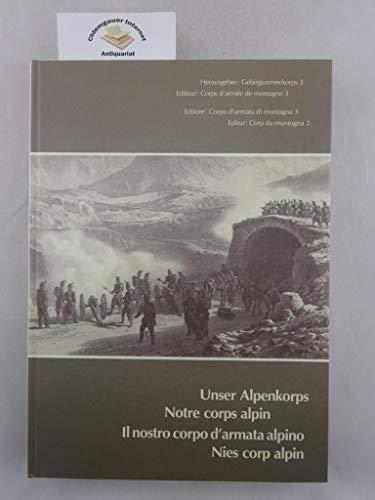 9783857612251: Unser Alpenkorps