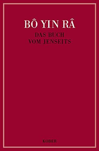 9783857670992: B� Yin R�: Buch vom Jenseits